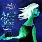 پخش و دانلود آهنگ شیراز ۴۰ ساله با حضور دنگ شو (ریمیکس) از ری بیت