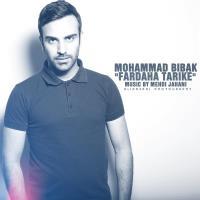 دانلود و پخش آهنگ فرداها تاریکه از محمد بی باک