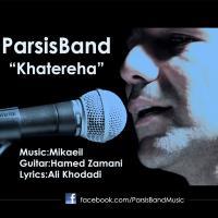 پخش و دانلود آهنگ خاطره ها از گروه پارسیس