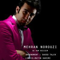 دانلود و پخش آهنگ به هم رسیدیم از مهران نوروزی