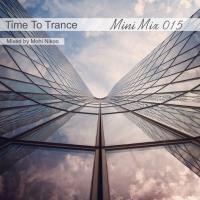 پخش و دانلود آهنگ Time To Trance 15 (Mini Mix) از محی نیکو