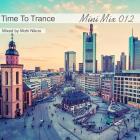 پخش و دانلود آهنگ Time To Trance 12 (Mini Mix) از محی نیکو