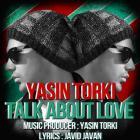 پخش و دانلود آهنگ از عشق صحبت کن از یاسین ترکی