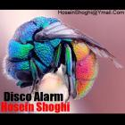 پخش و دانلود آهنگ دیسکو آلارم از حسین شوقی
