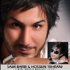 پخش و دانلود آهنگ ای یار ای یار با حضور سامی باربی از حسین تهرانی