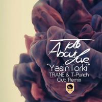 پخش و دانلود آهنگ از عشق صحبت کن (ریمیکس) از یاسین ترکی