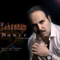پخش و دانلود آهنگ جهنم از نصیر پورمحمد