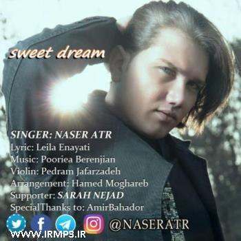 پخش و دانلود آهنگ رویای شیرین از ناصر عطر