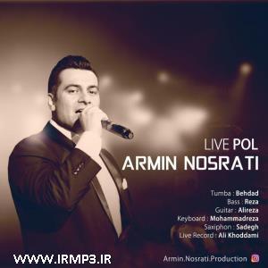 پخش و دانلود آهنگ پل(زنده) از آرمین نصرتی