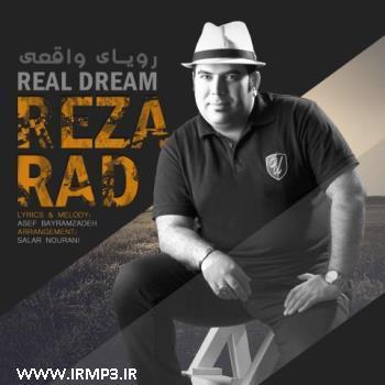 دانلود آهنگ رویای واقعی از رضا راد