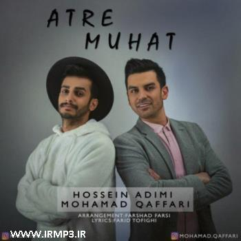 پخش و دانلود آهنگ عطر موهات با حضور حسین ادیمی از محمد غفاری