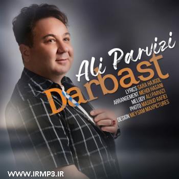 پخش و دانلود آهنگ دربست از علی پرویزی