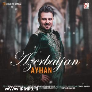 پخش و دانلود آهنگ آذربایجان از آیهان